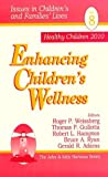 img - for Enhancing Children's Wellness (Issues in Children's and Families' Lives) book / textbook / text book
