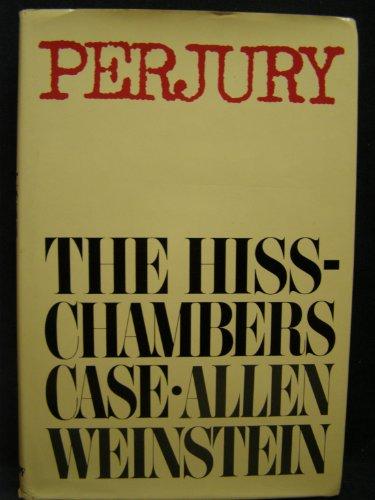 - Perjury: The Hiss-Chambers Case