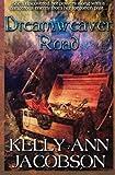 Dreamweaver Road, Kelly Jacobson, 1496093968