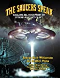 img - for The Saucers Speak: Calling All Occupants of Interplanetary Craft book / textbook / text book