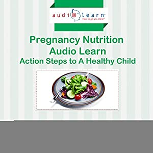 Pregnancy Nutrition AudioLearn Audiobook