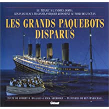 GRANDS PAQUEBOTS DISPARUS (LES)