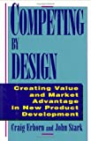 Competing by Design, Craig Erhorn and John P. W. Stark, 0471132160
