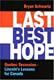 Last Best Hope, Bryan Schwartz, 1550591665