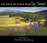 365 Days of Pikes Peak, The Pikes Peak Guy, 0984965548