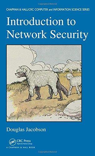 [(Introduction to Network Security )] [Author: Douglas Jacobson] [Dec-2008] ()