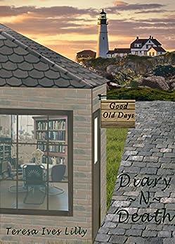 Diary ~N~ Death: Harbor Inn, Maine by [Lilly, Teresa Ives]