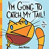 I'm Going to Catch My Tail!, Jimbo Matison, 1419713825