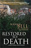 Restored to Death, Nancy Bell, 0373264968