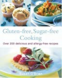 Gluten-Free, Sugar-Free Cooking, Susan O'Brien, 0007179286