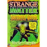 Dangerous Waters (Strange Matter)