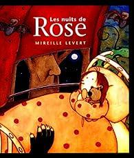 Nuits de rose (les) par Mireille Levert