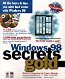 Windows 98 Secrets Gold O-Wrap, Livingston, Brian, 0764532081