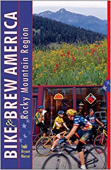 Book Bike and Brew America: Rocky Mountain Region