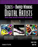 img - for Secrets of Award-Winning Digital Artists: Creative Techniques and Insights for Photoshop??, Painter and More by Jeremy Sutton (2002-09-12) book / textbook / text book