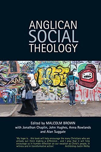 Anglican Social Theology: Renewing the Vision Today by Malcolm Brown, Alan M. Suggate, Jonathan Chaplin, Anna Rowla (2014) Paperback