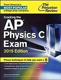Cracking the AP Physics C Exam 2015