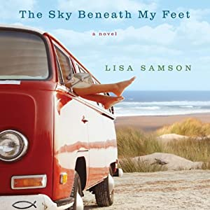 The Sky Beneath My Feet Audiobook