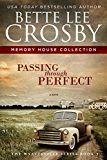 Passing through Perfect: Memory House Collection (The Wyattsville Series Book 3)