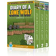 Box Set: Diary Of A Lone Wolf - Lobo: Buy 3 Get 1 Free + Secret Server Bonus At End! (Unofficial Minecraft Books) (Lone Wolf Series)