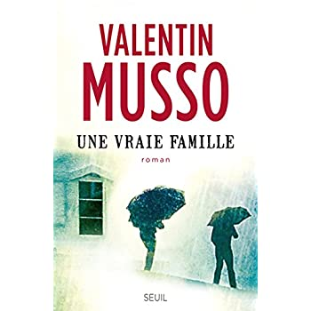 Une vraie famille [ large bestseller format ] (French Edition)