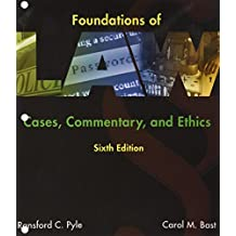 Foundations of Law: Cases, Commentary and Ethics, Loose-Leaf Version