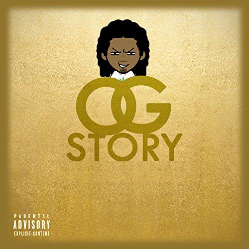 OG Story [Explicit] - Og Story