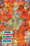 Food Allergy Tracker: Allergy Diary and Symptom Tracker Logbook Notebook Journal Book Log to Track, Discover, Monitor and Record Allergies, Possible ... women 6'x9' 120 pages. (Allergy Log Books)