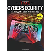 TIME Cybersecurity: Hacking, the Dark Web and You