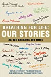 Breathing for Life, People Affected By Pulmonary Disease, 1467031364
