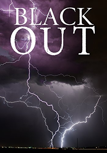 Blackout: A Tale Of Survival In A Powerless World- Book 1 by [Clarke, Alexandria]