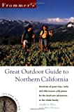 Great Outdoor Guide to Northern California, Frommer's Staff, 0028636937