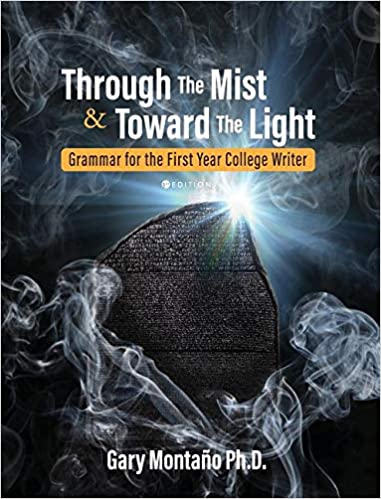 Through the Mist and toward the Light: Grammar for the First
