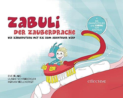 zabuli-der-zauberdrache-kinder-zahnputzbuch-zabuli-der-zauberdrache-zabuli-der-zauberdrache-bilderbuch-kinder-zahnputzbuch-wie-zhneputzen-mit-kai-zum-abenteuer-wird