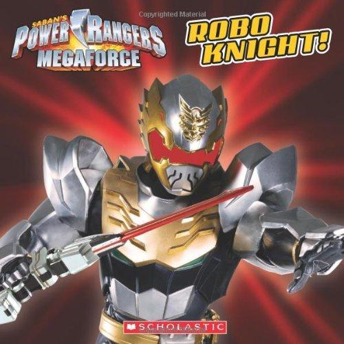 Power Rangers Megaforce: Robo Knight! by Ace Landers (2014-01-07)