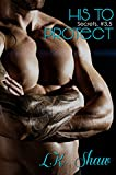 His to Protect (Secrets Series Book 4)
