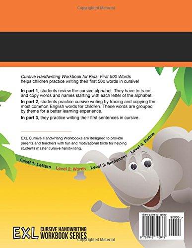 Cursive Handwriting Workbook for Kids: First 500 Words: Exl ...