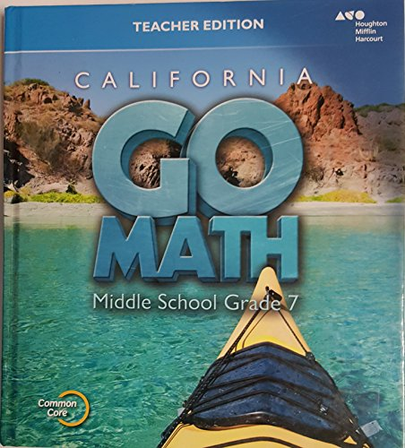Holt McDougal Go Math! California: Teacher Edition Grade 7 2015
