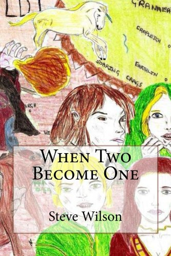 When Two Become One (When Two Become One and When One Becomes Two Book 1)