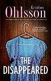 The Disappeared: A Novel (The Fredrika Bergman Series)