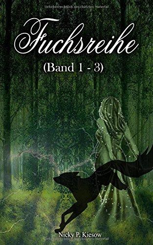 Fuchsreihe Band 1-3: Sammelband I (Volume 1) (German Edition) PDF