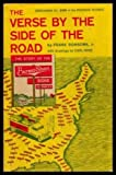img - for THE VERSE BY THE SIDE OF THE ROAD - The Story of the Burma Shave Signs and Jungles - containing all 600 Roadside Rhymes book / textbook / text book