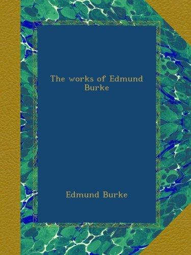 The works of Edmund Burke pdf epub