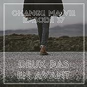Deux pas en avant (Change ma vie 37) | Clotilde Dusoulier