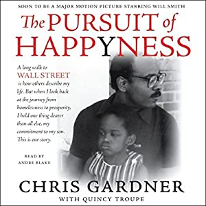 The Pursuit of Happyness (Abridged) Hörbuch