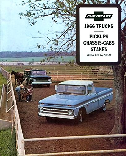 - 1966 CHEVY PICKUP TRUCK DEALERSHIP SALES BROCHURE - INCLUDES; Fleetside, Stepside, Chassis Cab, Stake, C 10, C 20, C 30, 2WD & 4WD - ADVERTISMENT - LITERATURE - CHEVROLET 66