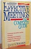 Effective Meetings, Clyde W. Burleson, 0471508446