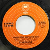 STARCASTLE 45 RPM DIAMOND SONG (DEEP IS THE LIGHT) / SILVER WINDS