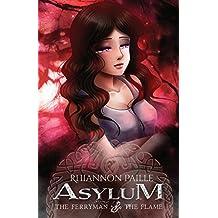 Asylum (The Ferryman & The Flame) (Volume 5)