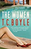 The Women by T. C. Boyle front cover